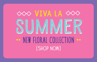 Viva La Summer - New Floral Collection