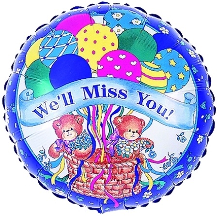 We will miss you! balloon